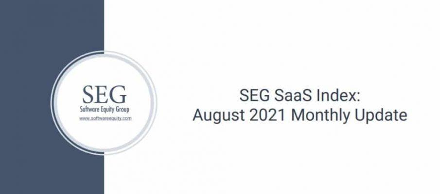 SEG SaaS Index August 2021